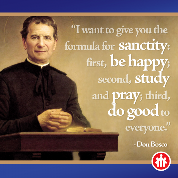 Don Bosco Quotes - Formula for Holiness - Being A Saint is Easy
