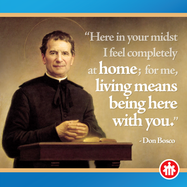 Don Bosco Quotes - In your midst I feel completely at home