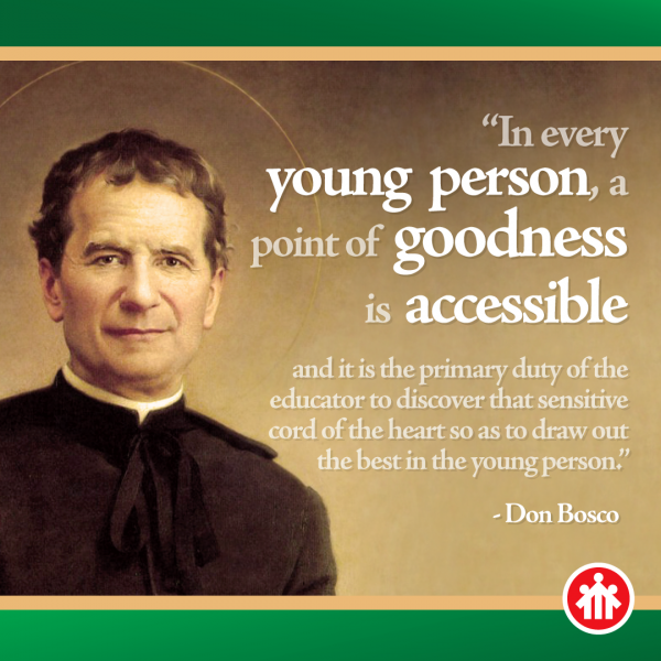 Don Bosco Quotes - There is Goodness in Every Young Person - Find It