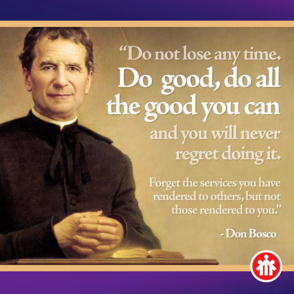 Don Bosco Quotes - Do All the Good You Can