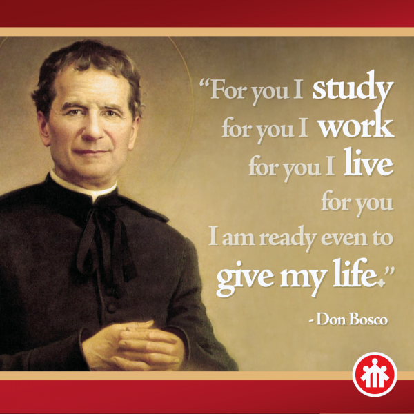 Don Bosco Quotes - For you I give my life