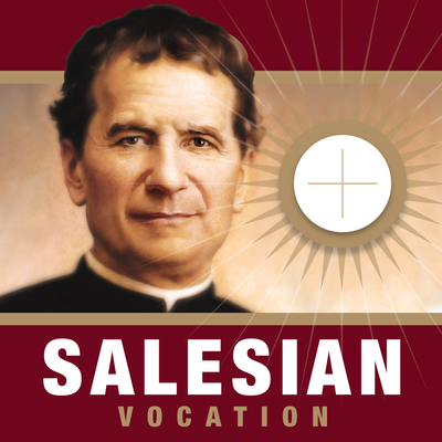Salesian Vocations - Saint John Bosco - Don Bosco - San Giovanni Bosco - San Juan Bosco