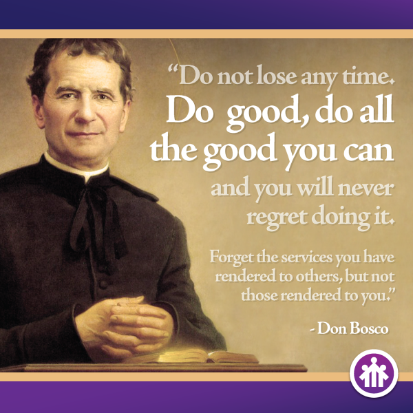 Don Bosco Quotes - Do All the Good You Can - Saint John Bosco - Don Bosco - San Giovanni Bosco - San Juan Bosco